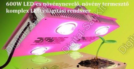 600W LED-es növénynevelő, növény termesztő komplex LED világítási rendszer